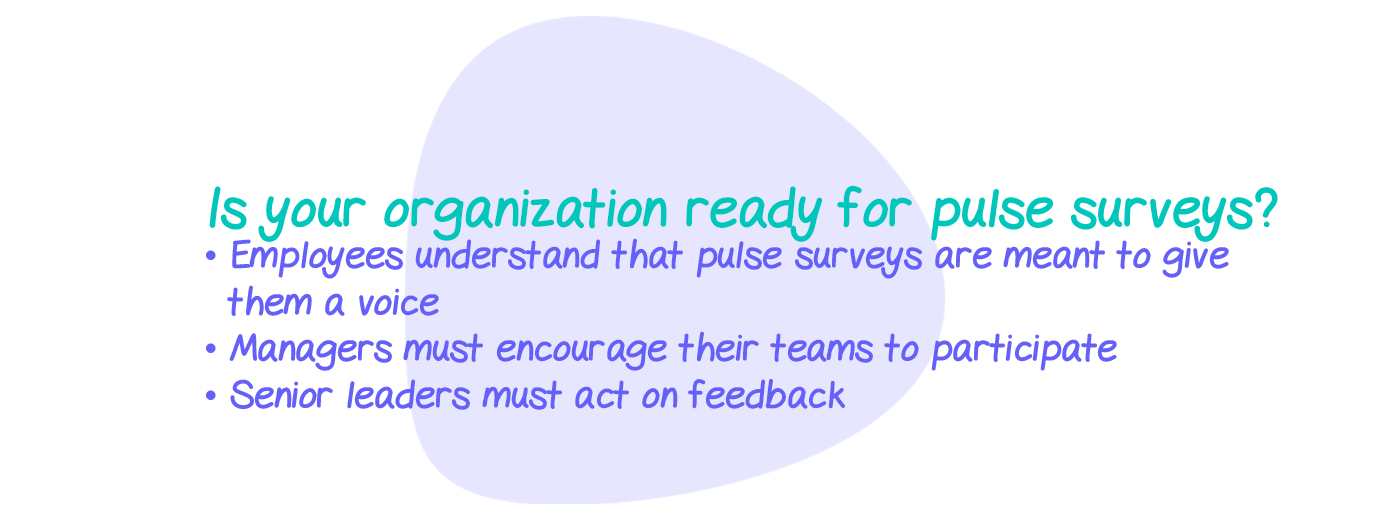 Is your organization ready for pulse surveys?